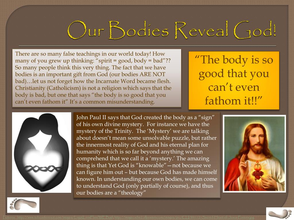 Our Bodies Reveal God!