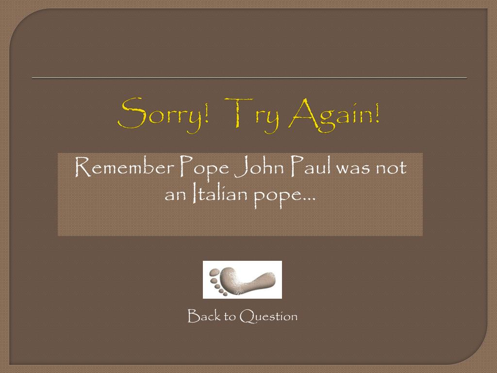 Sorry!  Try Again!