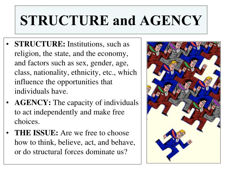 what is structure and agency