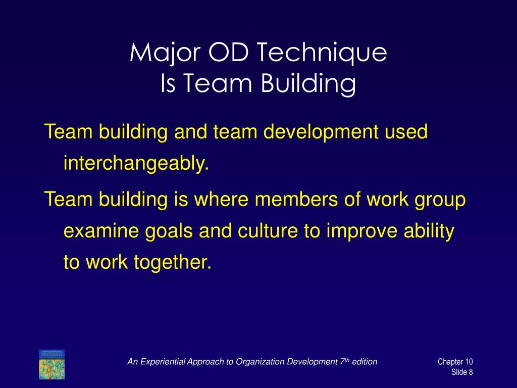Major OD Technique