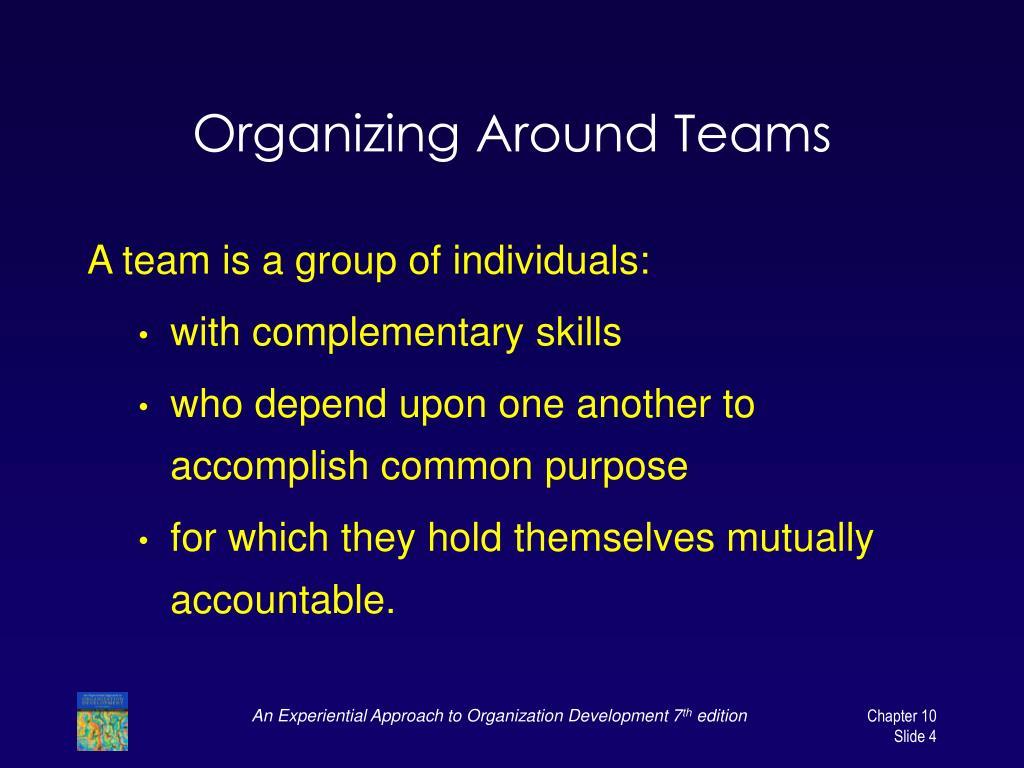 Organizing Around Teams