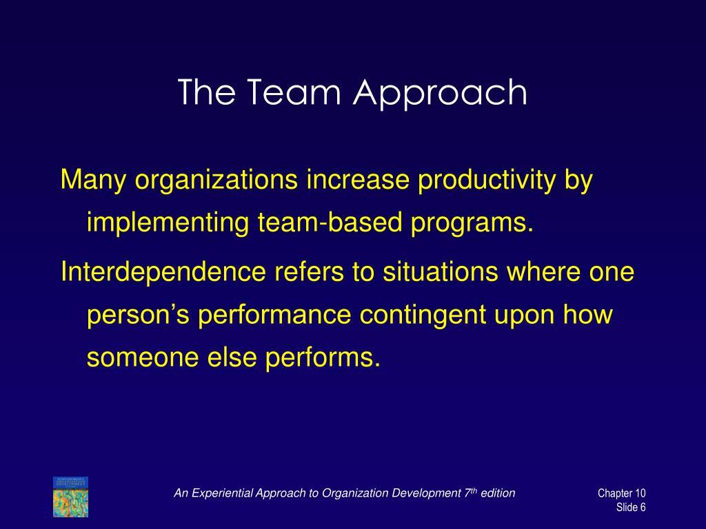 The Team Approach
