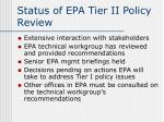 status of epa tier ii policy review