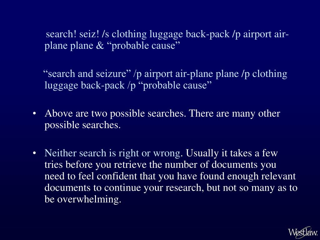 """search! seiz! /s clothing luggage back-pack /p airport air-plane plane & """"probable cause"""""""