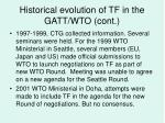 historical evolution of tf in the gatt wto cont19