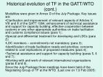 historical evolution of tf in the gatt wto cont23