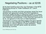 negotiating positions as at 02 05