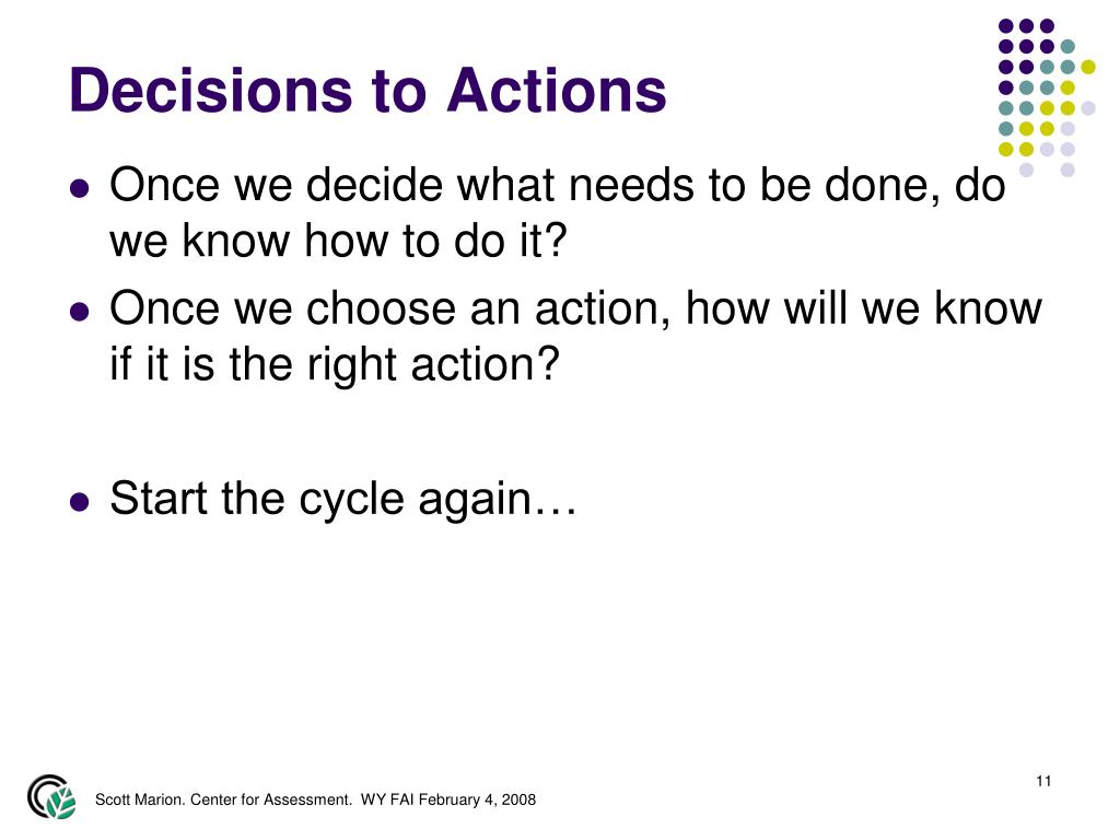 Decisions to Actions