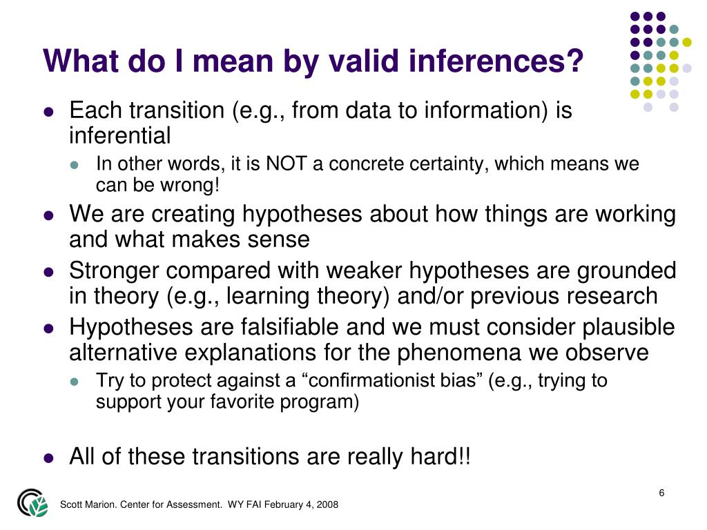 What do I mean by valid inferences?