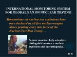international monitoring system for global ban on nuclear testing