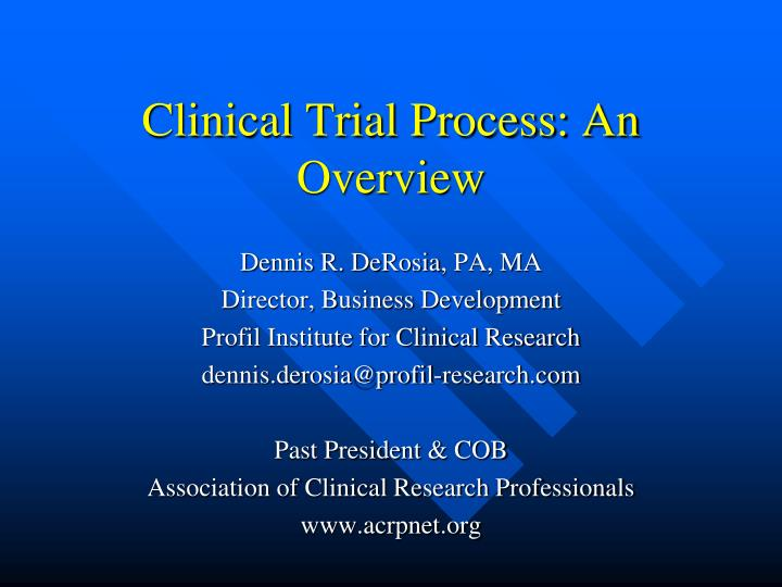 clinical trial process an overview n.