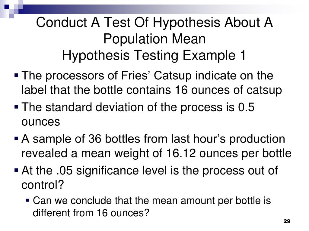 Conduct A Test Of Hypothesis About A Population Mean