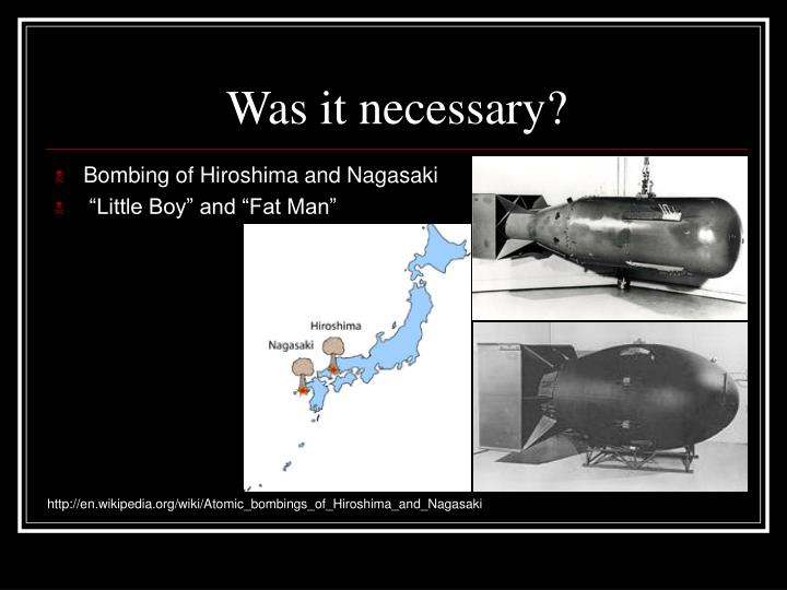 an analysis of the necessity of the atomic bombing of hiroshima and nagasaki