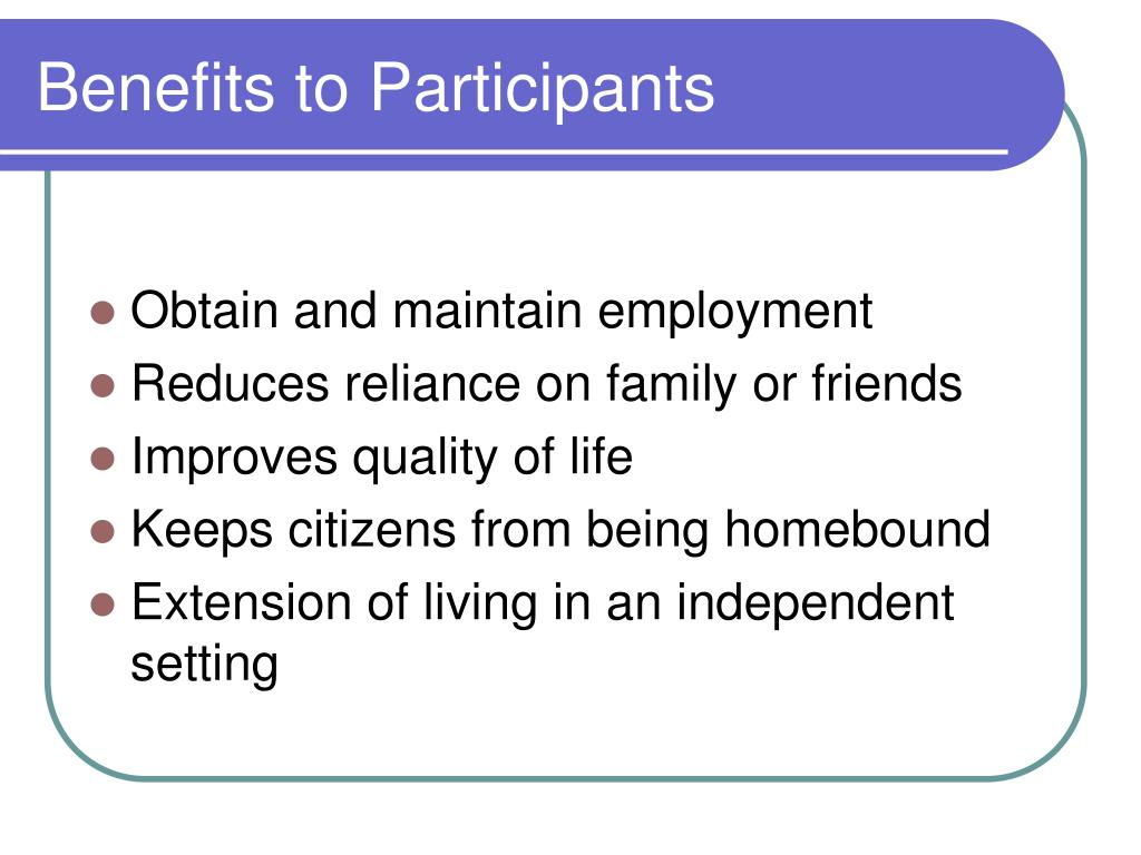 Benefits to Participants