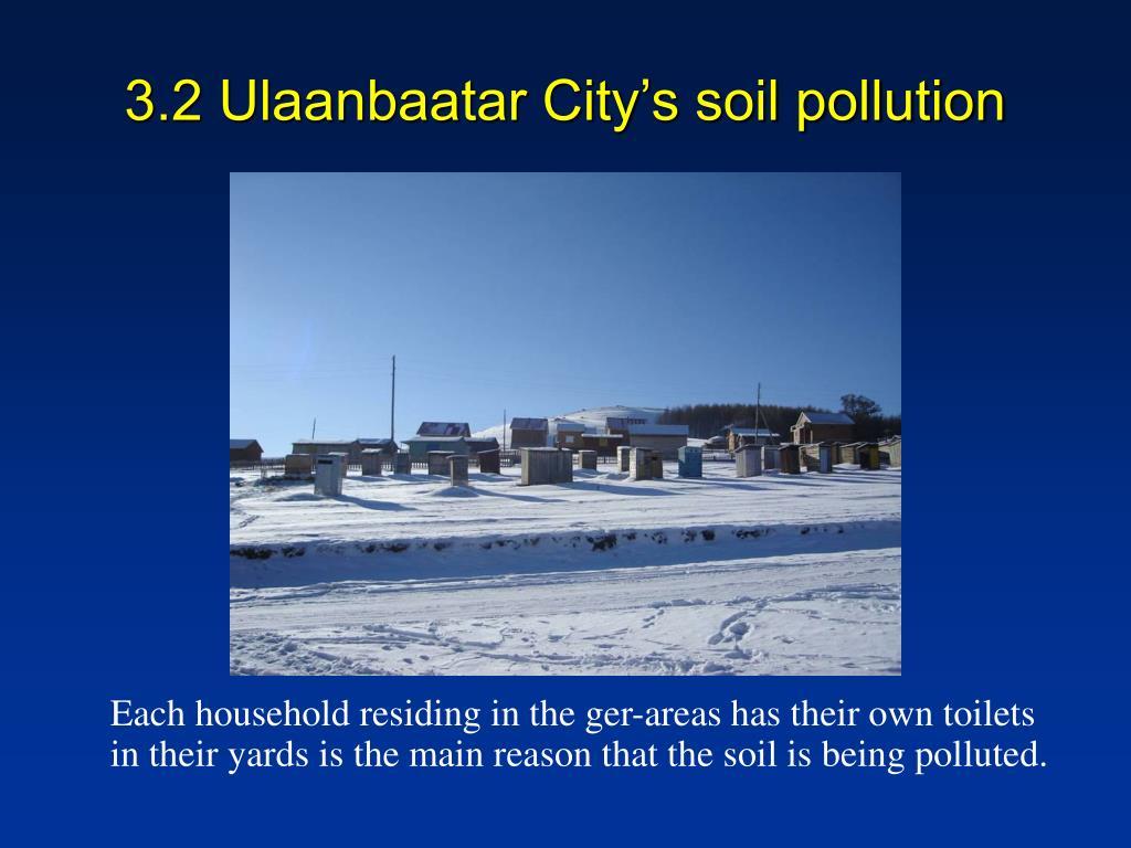 3.2 Ulaanbaatar City's soil pollution