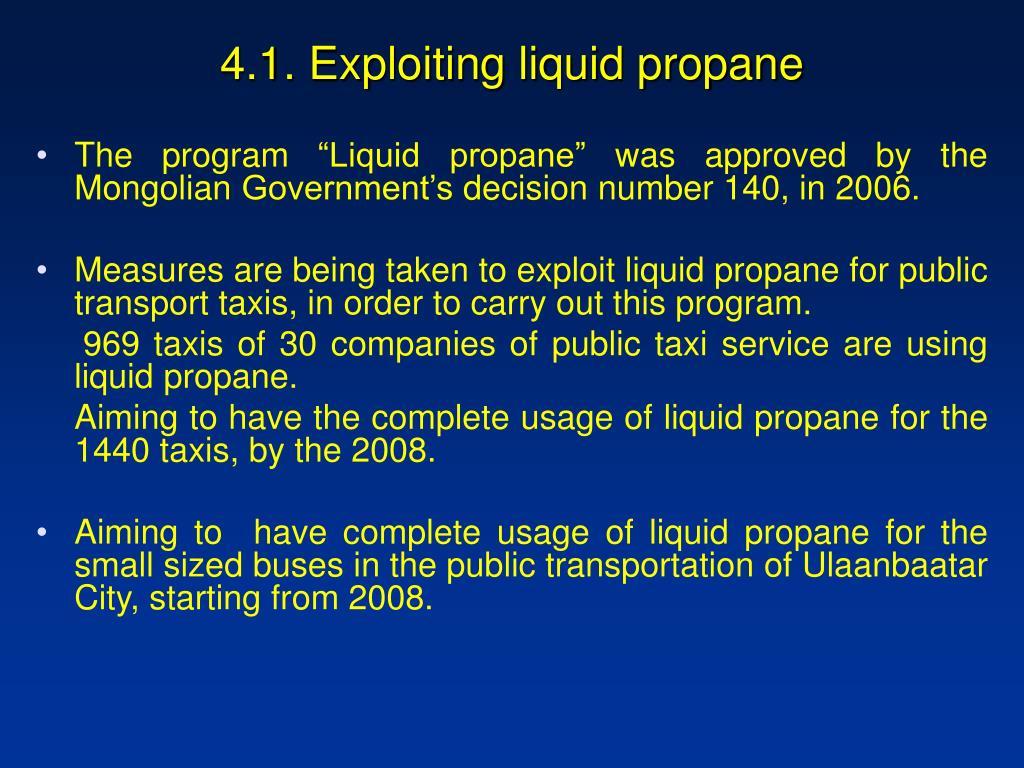 4.1. Exploiting liquid propane