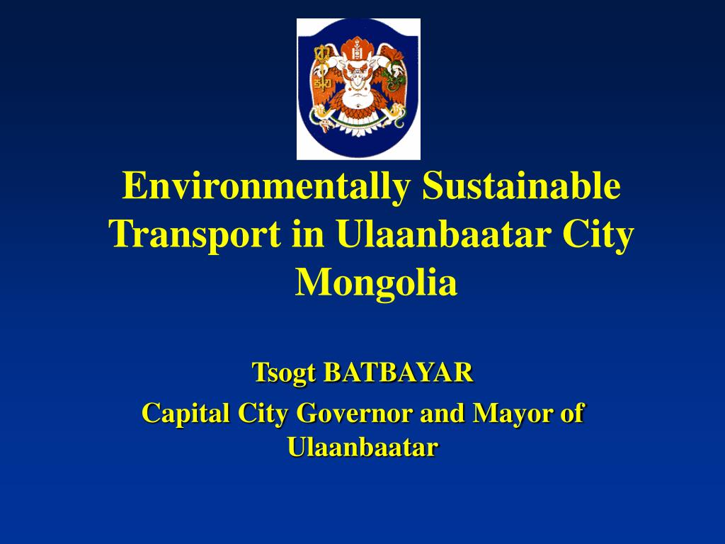 environmentally sustainable transport in ulaanbaatar city mongolia l.