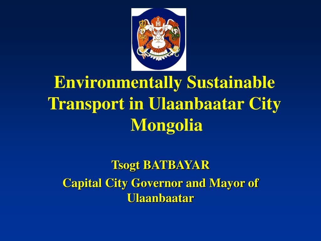 Environmentally Sustainable Transport in Ulaanbaatar City