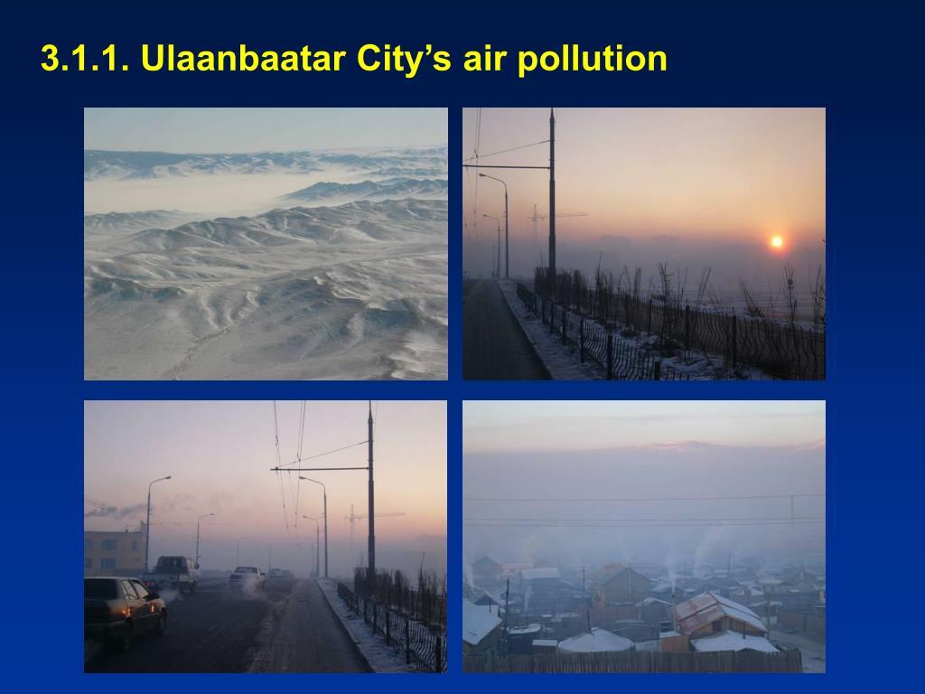 3.1.1. Ulaanbaatar City's air pollution