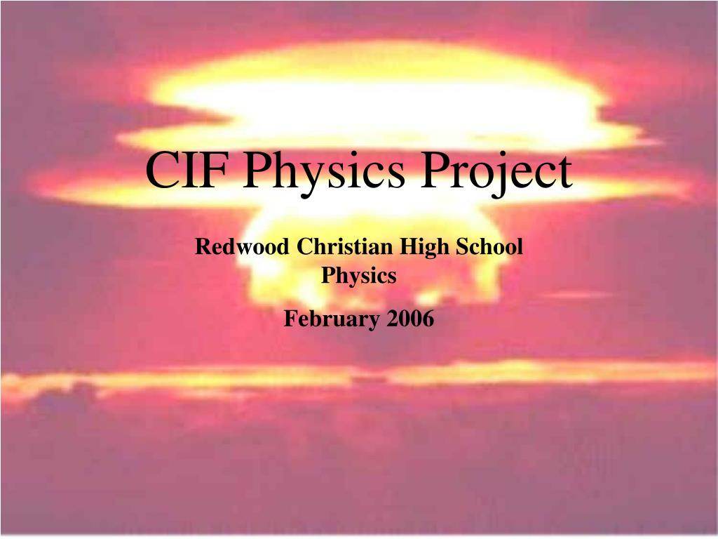 cif physics project l.