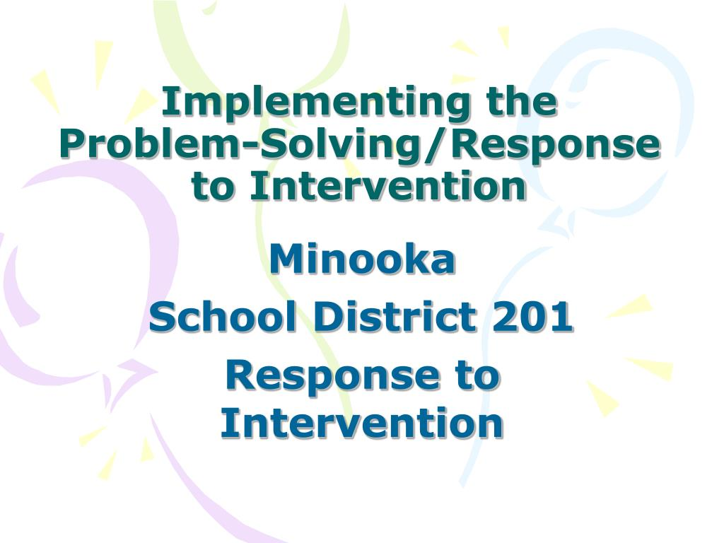 implementing the problem solving response to intervention l.