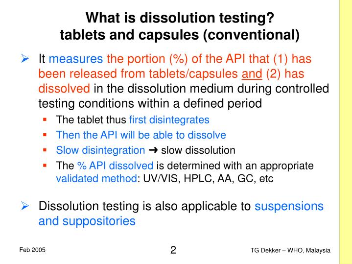 What is dissolution testing tablets and capsules conventional