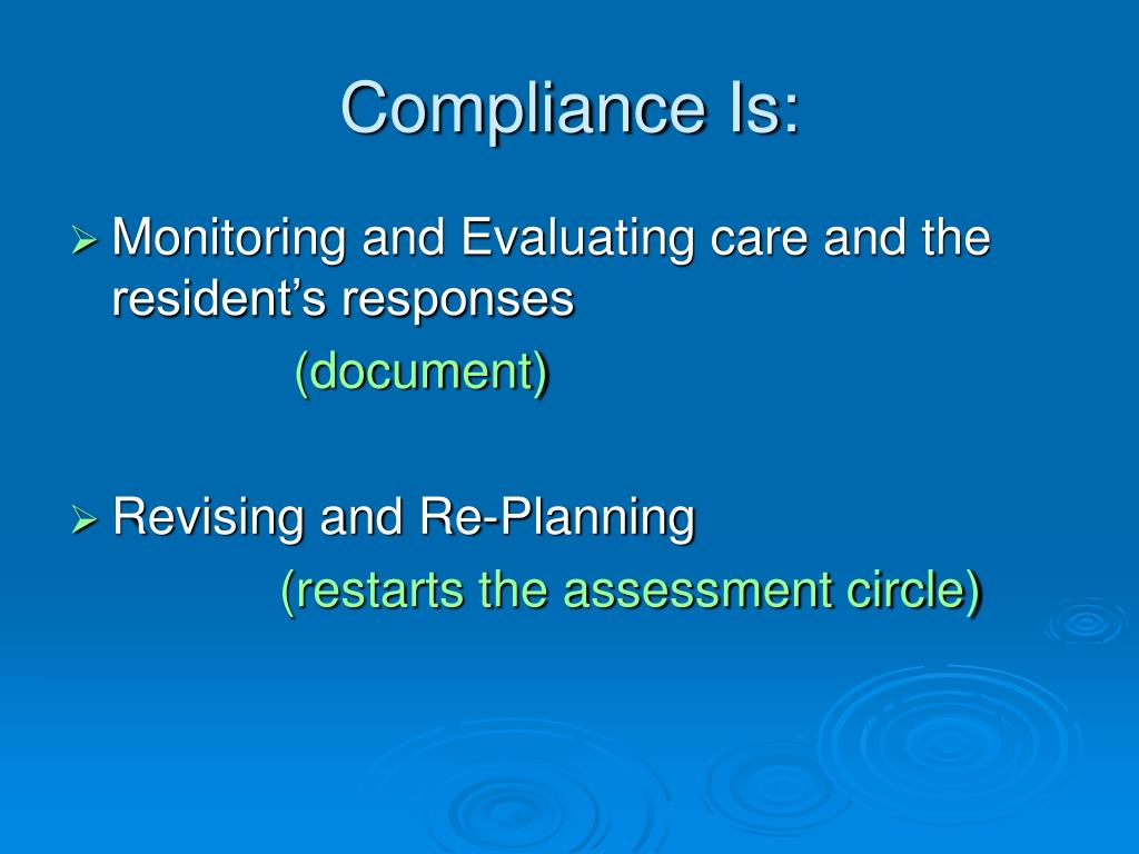 Compliance Is: