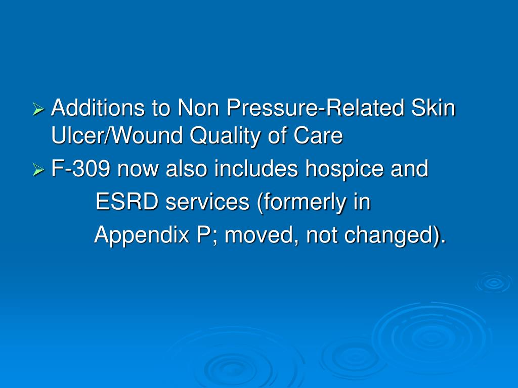 Additions to Non Pressure-Related Skin Ulcer/Wound Quality of Care