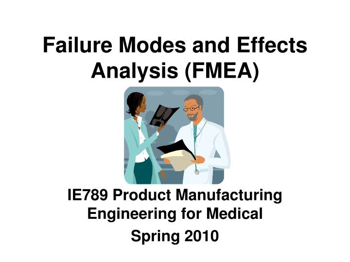 Failure modes and effects analysis fmea