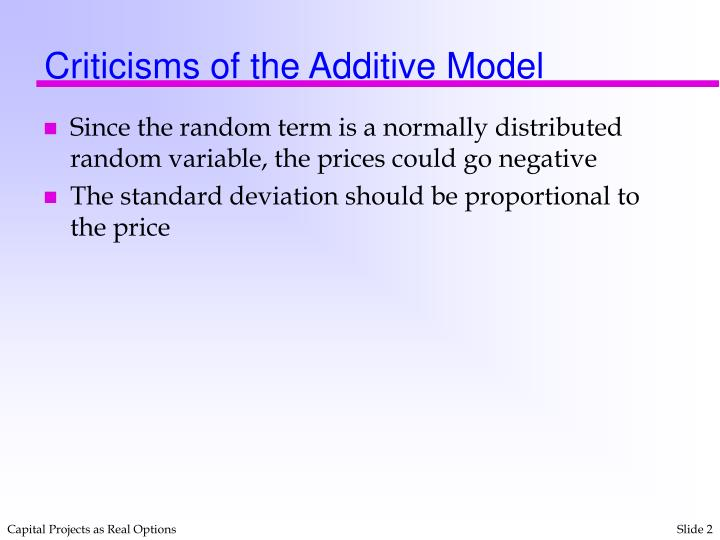 Criticisms of the additive model