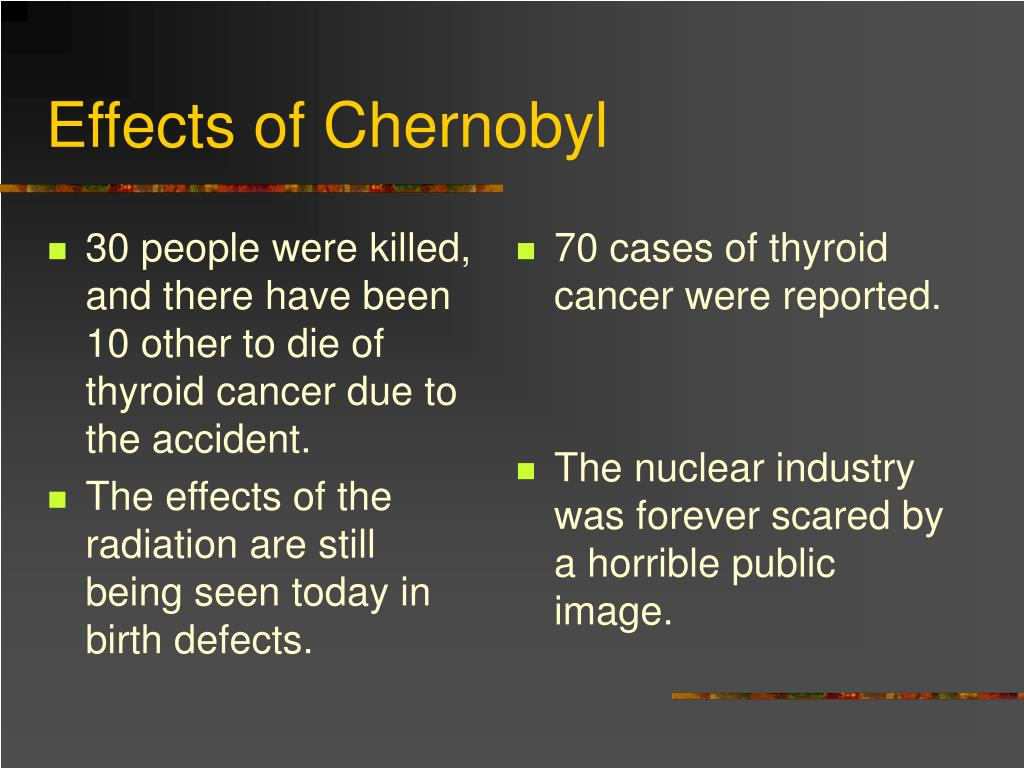 30 people were killed, and there have been 10 other to die of thyroid cancer due to the accident.