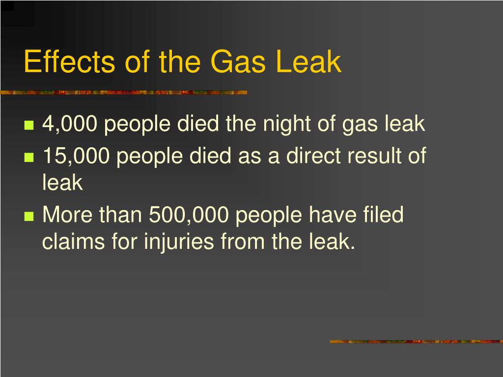 Effects of the Gas Leak