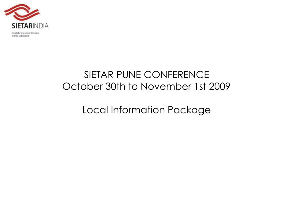 sietar pune conference october 30th to november 1st 2009 local information package l.