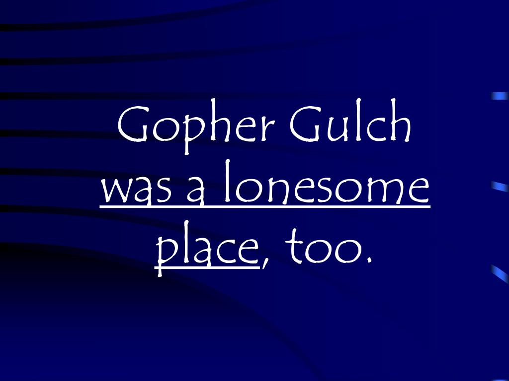 Gopher Gulch