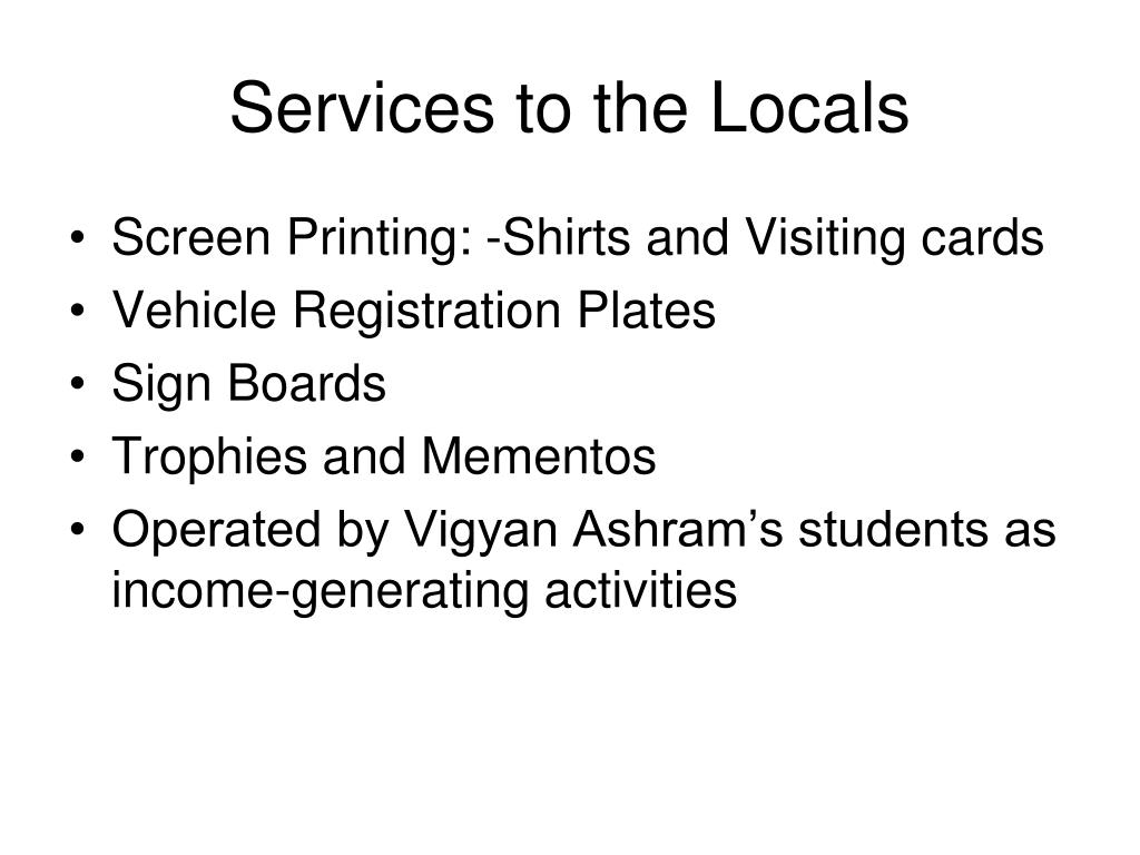 Services to the Locals
