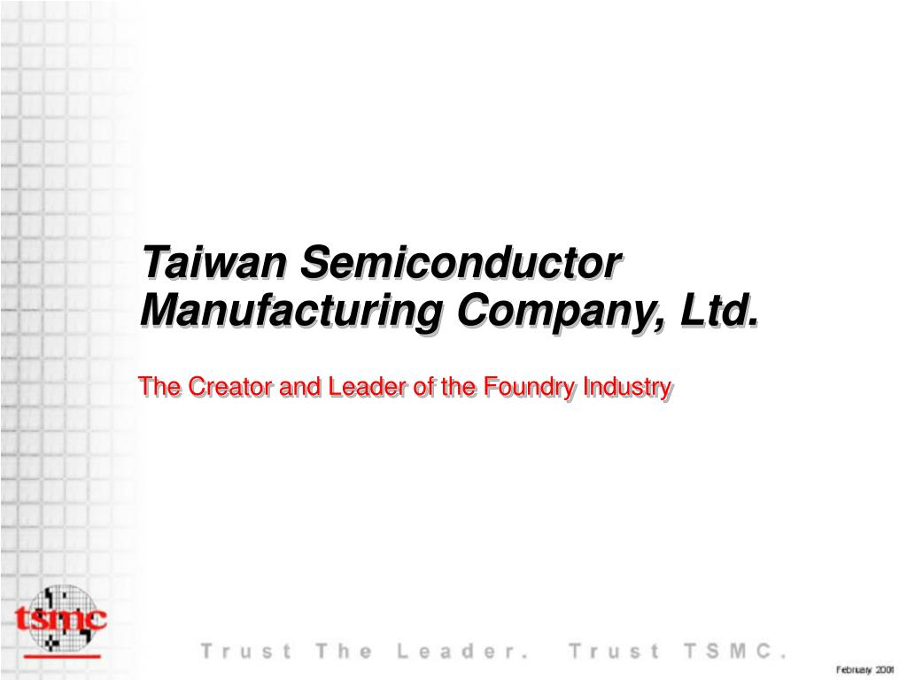 PPT - Taiwan Semiconductor Manufacturing Company, Ltd