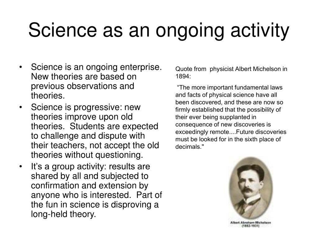 Science as an ongoing activity