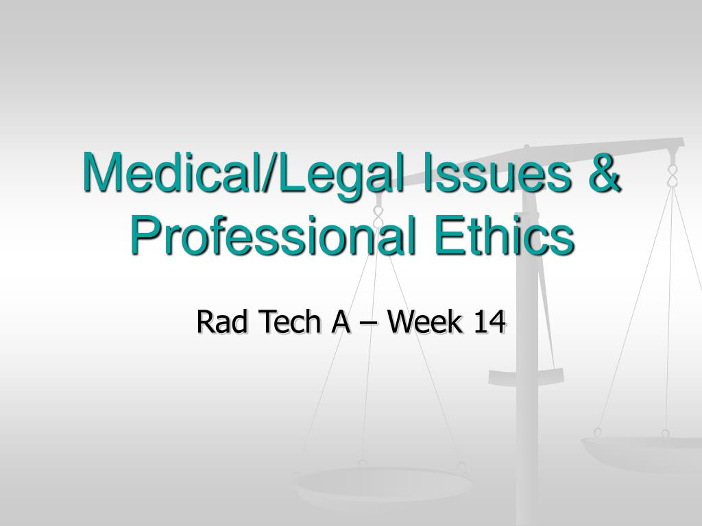 medical legal issues professional ethics l.