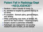 patient fall in radiology dept negligence
