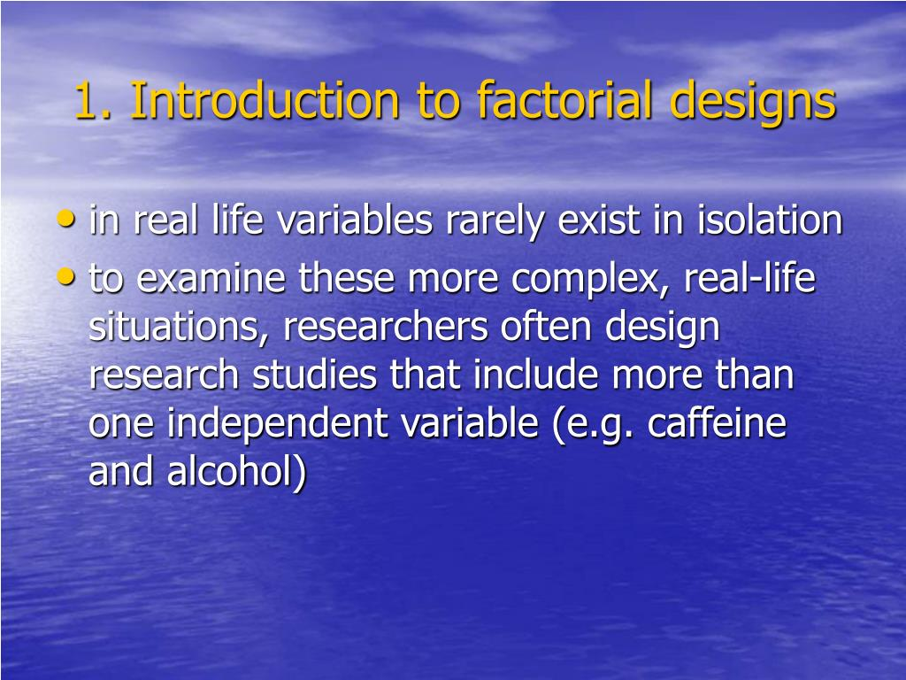 1. Introduction to factorial designs