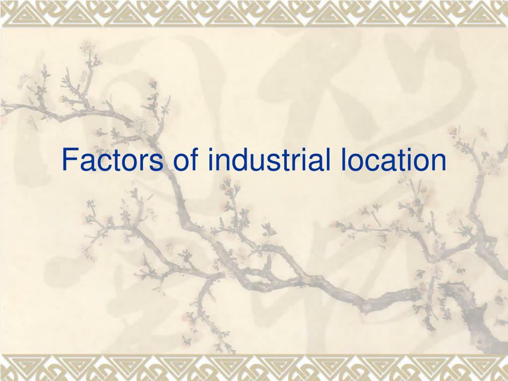 factors of industrial location l.