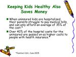 keeping kids healthy also saves money