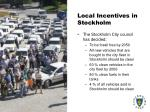 local incentives in stockholm