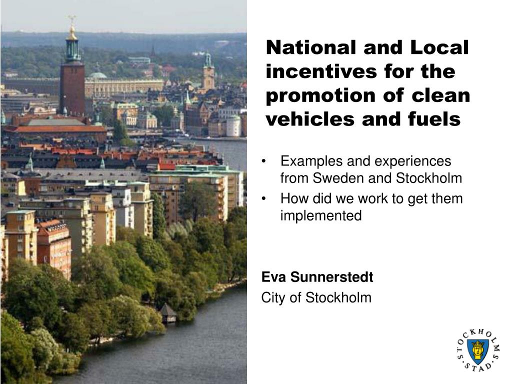 national and local incentives for the promotion of clean vehicles and fuels l.