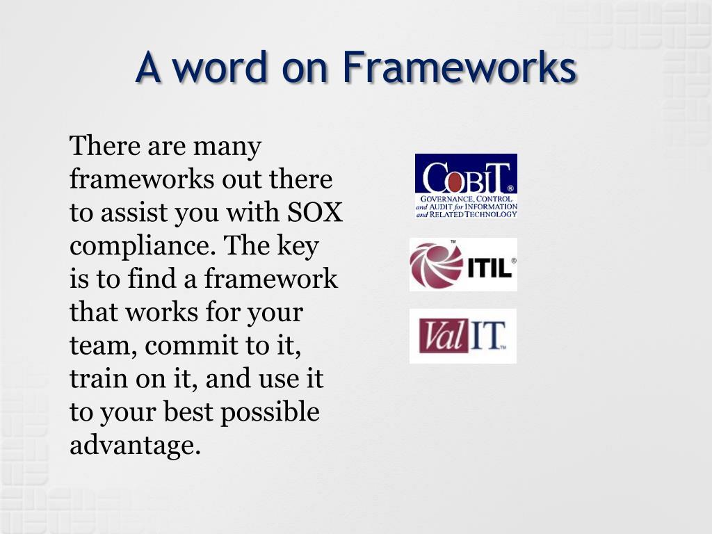 A word on Frameworks