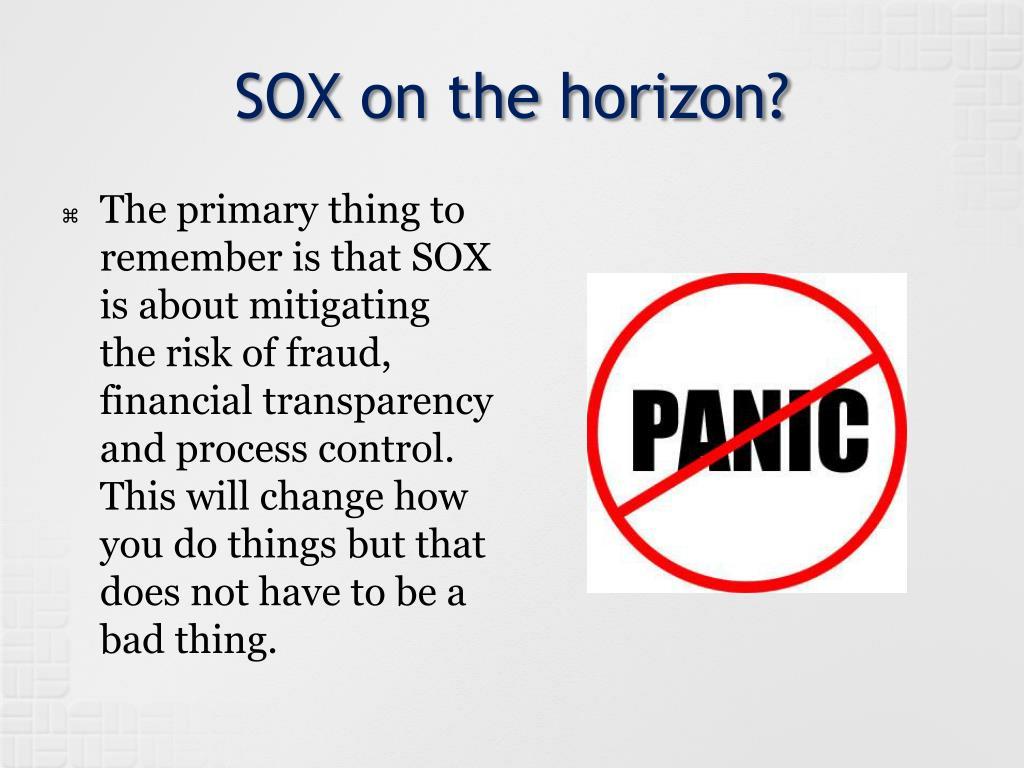 SOX on the horizon?