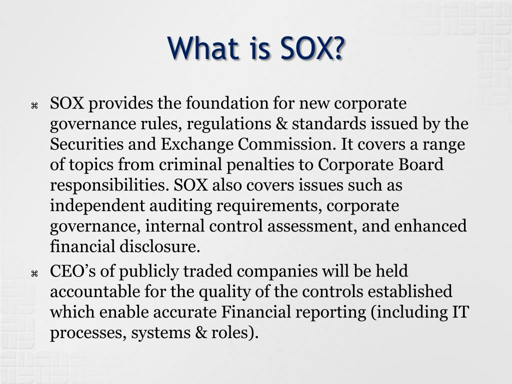 What is SOX?