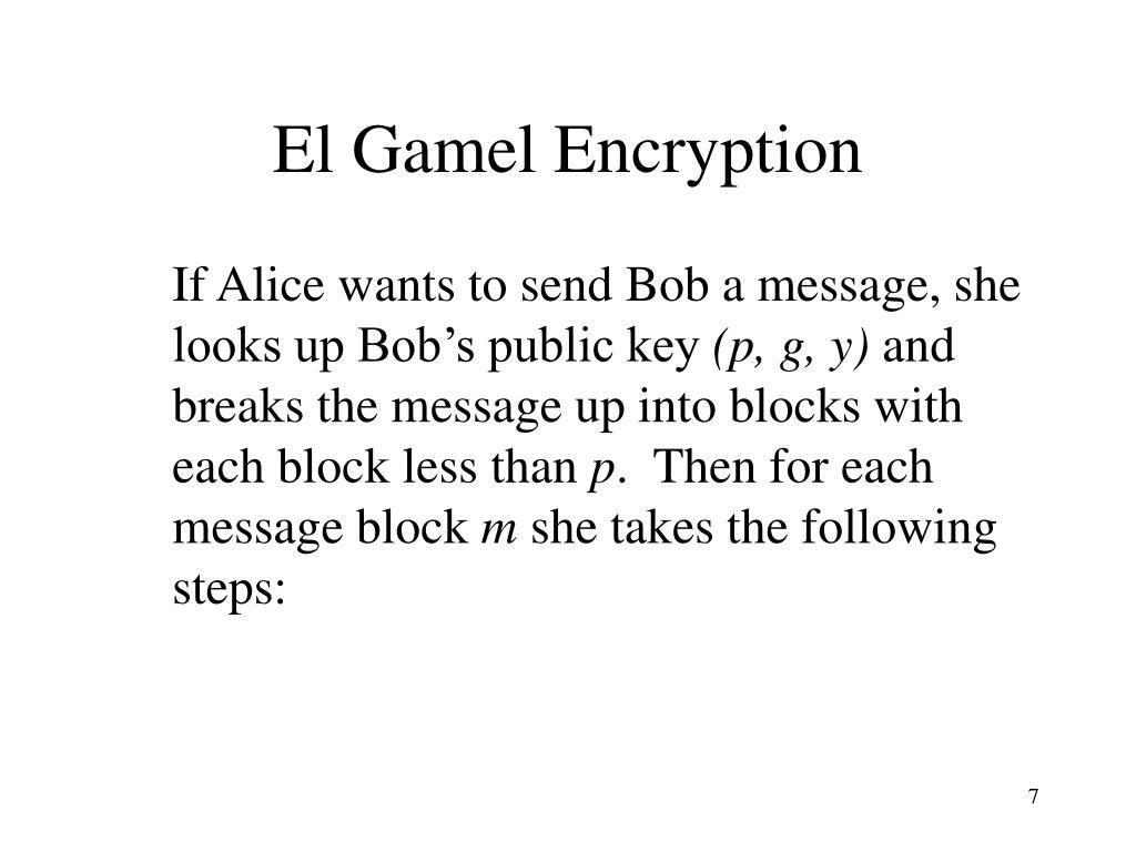 El Gamel Encryption