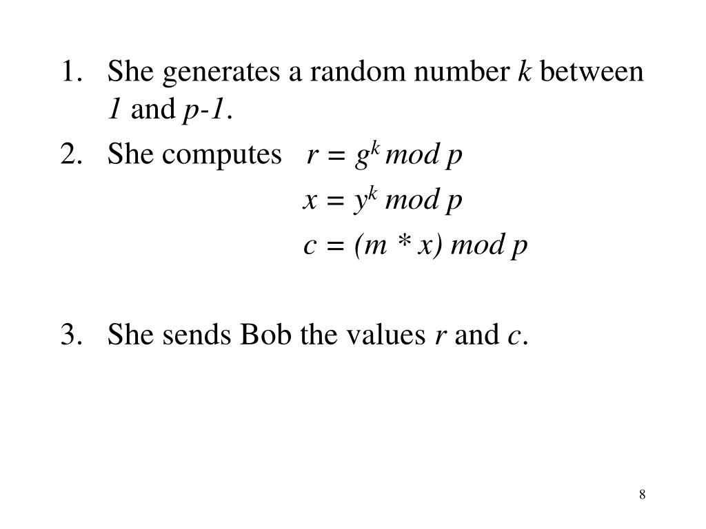 She generates a random number