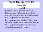 kids online tips for parents cont d26